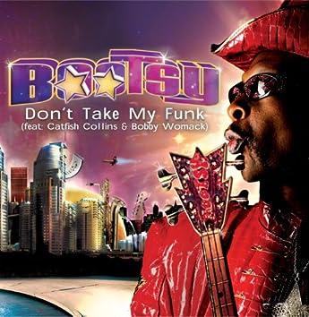 Don't Take My Funk