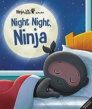Ninja Life Hacks: Night Night Ninja: (Bedtime Book for Kids, Picture Book for Kids, Mindful Book for Kids, Social-Emotiona...