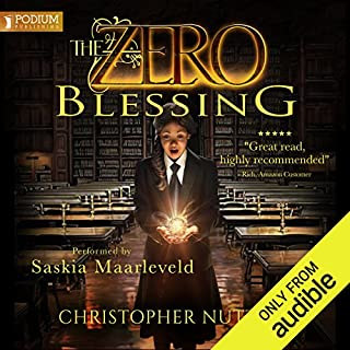 The Zero Blessing     The Zero Enigma, Book 1              By:                                                                                                                                 Christopher G. Nuttall                               Narrated by:                                                                                                                                 Saskia Maarleveld                      Length: 13 hrs and 39 mins     18 ratings     Overall 4.8