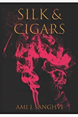 Silk & Cigars: A Poetry Collection Paperback