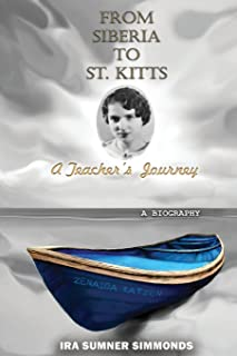 From Siberia to St. Kitts: A Teacher's Journey