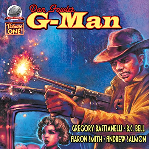 Dan Fowler G-Man, Vol. One audiobook cover art