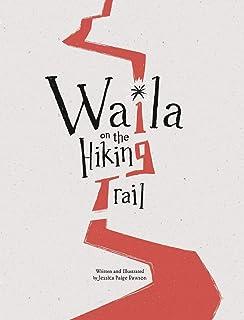 Waila on the Hiking Trail