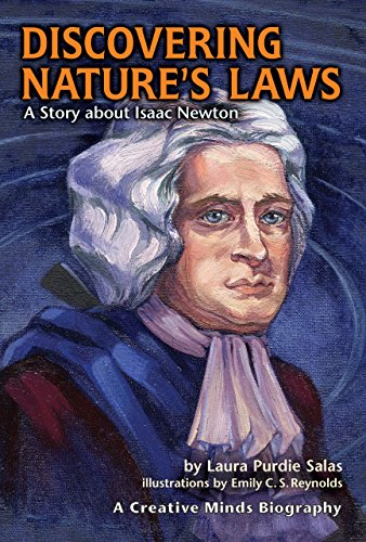 Discovering Nature's Laws: A Story about Isaac Newton (Creative Minds Biographies)
