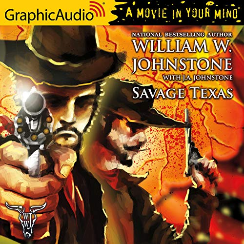 Savage Texas [Dramatized Adaptation] cover art