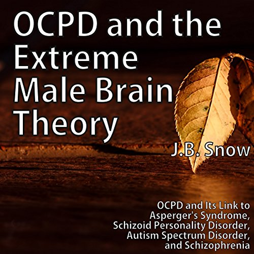 OCPD and the Extreme Male Brain Theory audiobook cover art