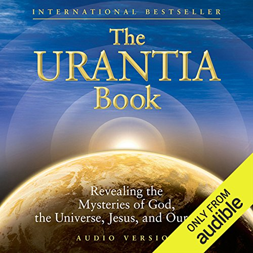The Urantia Book (Part 3): The History of Urantia [Earth] cover art