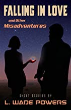 Falling in Love and Other Misadventures