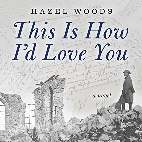 This Is How I'd Love You audiobook cover art
