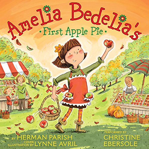 Amelia Bedelia's First Apple Pie audiobook cover art