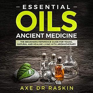 Essential Oils Ancient Medicine audiobook cover art