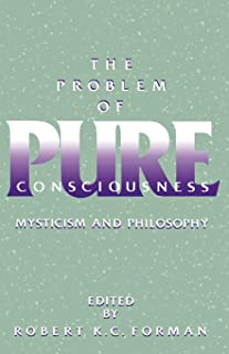 The Problem of Pure Consciousness: Mysticism and Philosophy