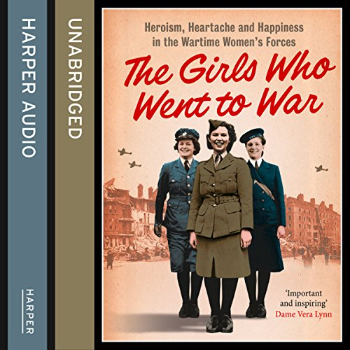 The Girls Who Went to War audiobook cover art