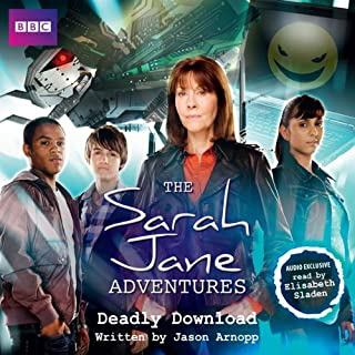 The Sarah Jane Adventures: Deadly Download audiobook cover art