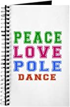 CafePress Peace Love Pole Dance Designs Journal Spiral Bound Journal Notebook, Personal Diary, Lined