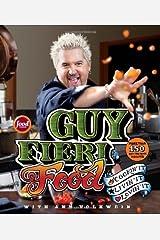 Guy Fieri Food: Cookin' It, Livin' It, Lovin' It - May, 2011 Unknown Binding