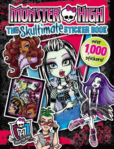 Monster High: The Skultimate Sticker Book