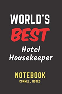 World's Best Hotel Housekeeper Notebook: Cornell Notes. Perfect Gift/Present for any occasion. Appreciation, Retirement, Y...