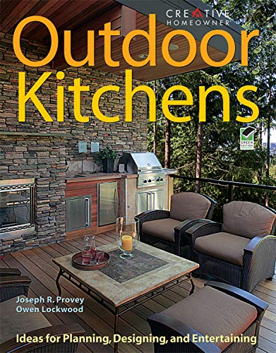Compare Textbook Prices for Outdoor Kitchens: Ideas for Planning, Designing, and Entertaining Creative Homeowner First Edition ISBN 9781580113496 by Joseph Provey,Lockwood, Owen,Home Improvement,Kitchen