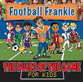 Football Frankie (Rules of the Game for Kids)
