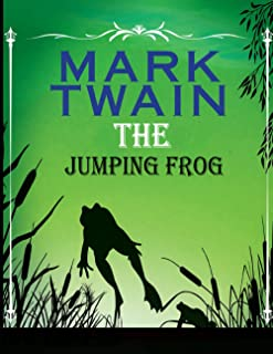 The Jumping Frog: (Annotated Edition)