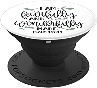 Bible Verse - I am Fearfully and Wonderfully Made - Psalm - PopSockets Grip and Stand for Phones and Tablets