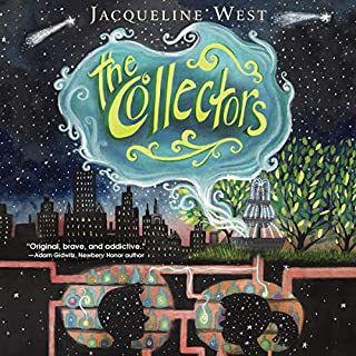 The Collectors                   By:                                                                                                                                 Jacqueline West                               Narrated by:                                                                                                                                 Ramon de Ocampo                      Length: 8 hrs and 35 mins     9 ratings     Overall 3.8