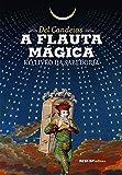 A flauta mágica e o livro da sabedoria