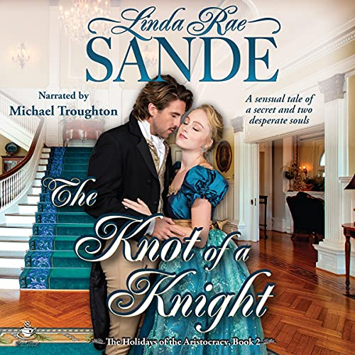 The Knot of a Knight Audiobook By Linda Rae Sande cover art