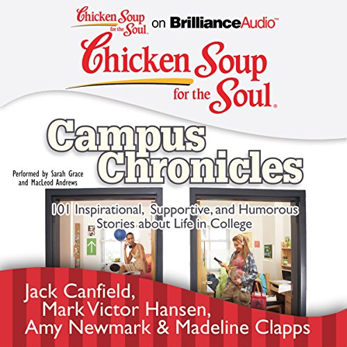 Chicken Soup for the Soul: Campus Chronicles audiobook cover art