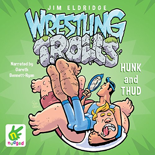 Hunk and Thud: Wrestling Trolls: Match Two cover art