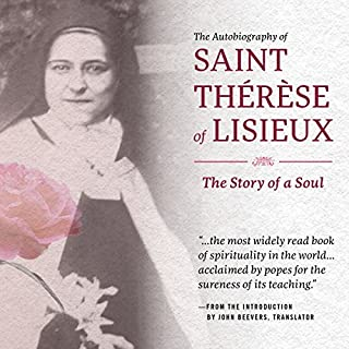 The Autobiography of Saint Therese of Lisieux audiobook cover art