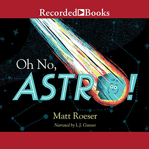 Oh No, Astro! audiobook cover art