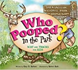 Who Pooped in the Park? Shenandoah National Park: Scat and Tracks for Kids