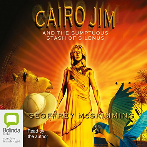 Cairo Jim and the Sumptuous Stash of Silenus audiobook cover art