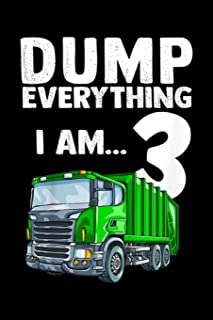 dump everything I am? 3: Kids Recycling Trash Garbage Truck Birthday 3 3rd Kids Boy Journal/Notebook Blank Lined Ruled 6x9...