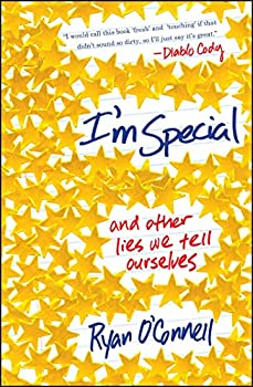 I m Special  And Other Lies We Tell Ourselves