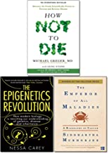 How Not To Die, Emperor of All Maladies and Epigenetics Revolution 3 Books Collection Set