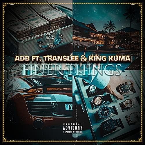 A.D.B feat. Translee & King Kuma