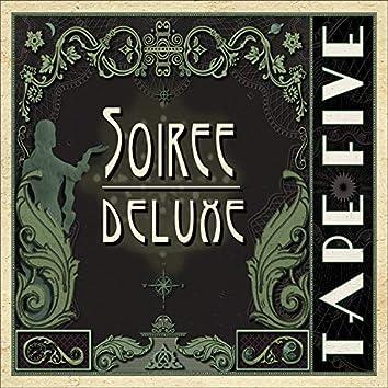 Soiree Deluxe