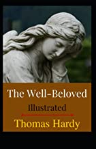 The Well-Beloved Illustrated: Fiction, Romance