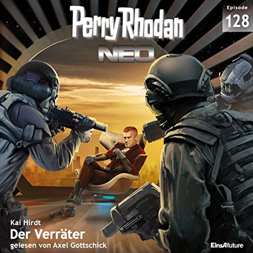 Der Verräter (Perry Rhodan NEO 128) audiobook cover art