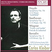 Haydn Symphony No.94. Beethoven Symphony No.7 Cologne Radio Orchestra/ Carlos Kleiber. Wagner by VARIOUS ARTISTS