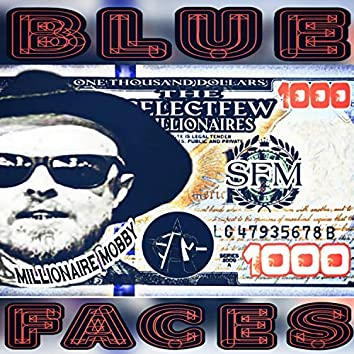 Bluefaces (feat. Millionaire Mobby)
