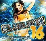 Clubland 16 by Clubland 16 (2011-03-11)