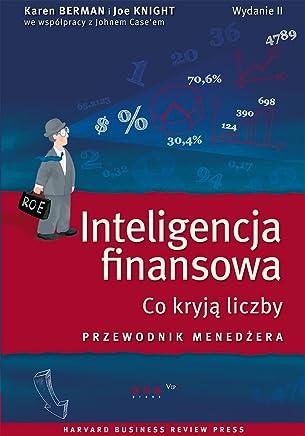 Inteligencja finansowa: Co kryja liczby. Przewodnik menedzera