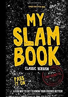 My Slam Book Classic Version: A Slammed Diary for Boys and Girls