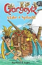 Gargoylz Make a Splash!