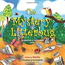 The Mystery Litterbug: The Adventures of the Enviromals, Volume 1
