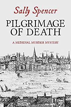 Pilgrimage of Death by [Sally Spencer]